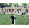 Staked Ceremony Directional Sign