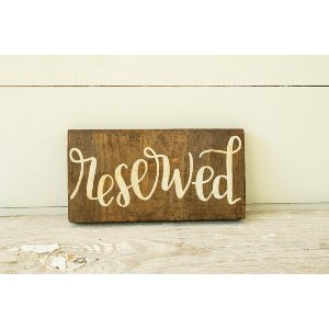 Reserved Wooden Signs