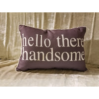 Pillow - Hello handsome