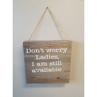 Sign - Don't worry ladies (brown)