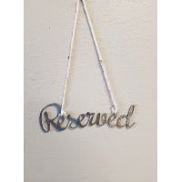 Sign - Reserved Script Hanging Silver