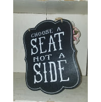 Sign - Choose a seat