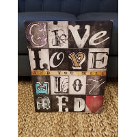 Sign - Give Love...Be Loved