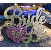 s848 bride to be sign