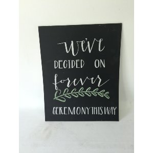 we'ved decided on forever chalkboard INSERT