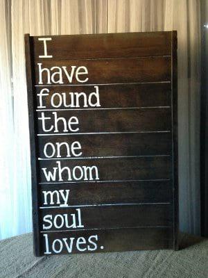 My Soul Loves Sign