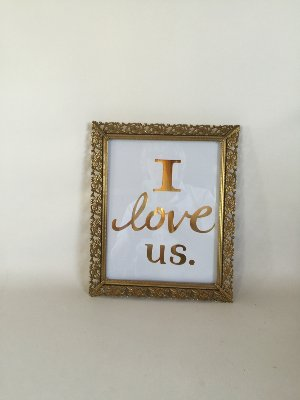 I Love Us in Gold Frame