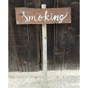 Smoking Wood Sign