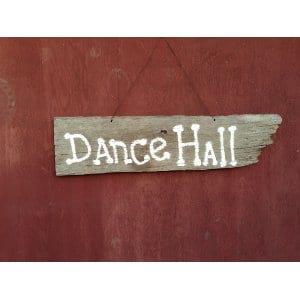 Dance Hall Sign