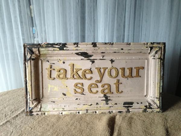 Peachy Pink Take your Seat Sign