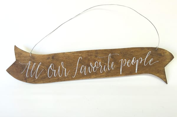 """ALL OUR FAVORITE PEOPLE"" WOOD SIGN"