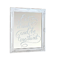 Eat Drink and Be Married Mirror Sign