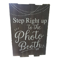 Step Right Up...Photo Booth Sign