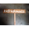 REFRESHMENTS - WOOD STAKED SIGN