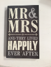 MR & MRS HAPPILY EVER SIGN