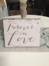 FOREVER IN LOVE SIGN
