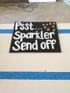 PSST... SPARKLER SEND OFF - CHALKBOARD SIGN ON WOOD STAKE