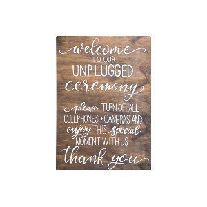 Unplugged Ceremony Wood Sign